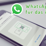 So holt ihr euch WhatsApp Web fürs iPhone